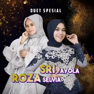 Lirik Lagu Roza Selvia & Sri Fayola - Sayang Jadi Dandam