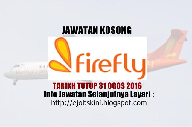 jawatan kosong di firefly ogos 2016