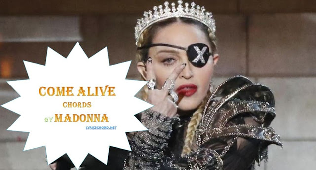 madonna come alive chords and lyrics