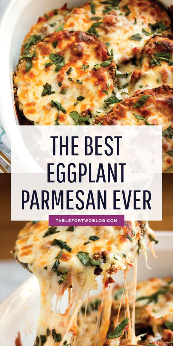 The Best Eggplant Parmesan Ever