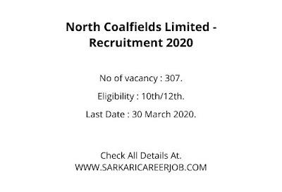 NCLCIL Recruitment 2020   307 Posts NCL Vacancy 2020.