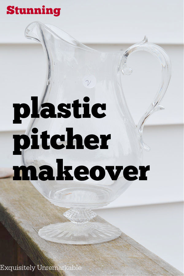 Stunning Plastic Pitcher Makeover Pin clear pitcher on deck railing