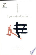 """""""Fragmentos de un libro anterior"""" - José Luis Pardo."""