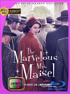 La Maravillosa Sra. Maisel (2017) Temporada 1 HD [1080p] Latino [GoogleDrive] SilvestreHD