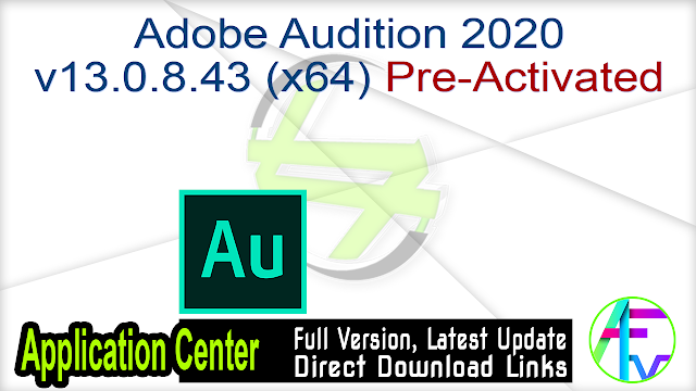 Adobe Audition 2020 v13.0.8.43 (x64) Pre-Activated