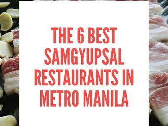 The 6 Best Samgyupsal Restaurants in Metro Manila