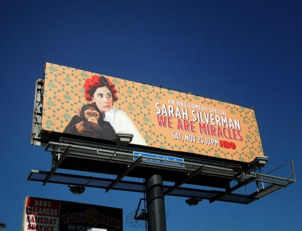 Sarah Silverman We Are Miracles HBO billboard