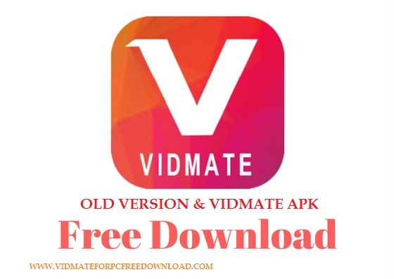 Official Vidmate Old Version & Vidmate Apk (Latest Version 2017
