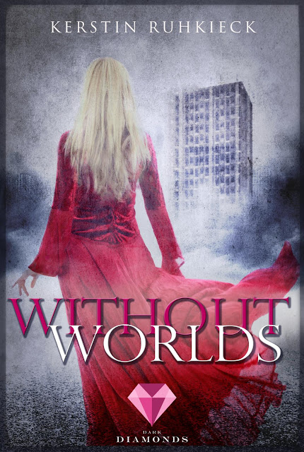 Without Worlds - Kerstin Ruhkieck