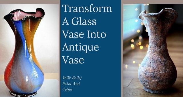 Transform A Glass Vase Into Antique Vase