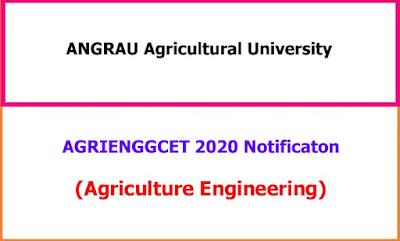 AGRIENGGCET 2020 Notification