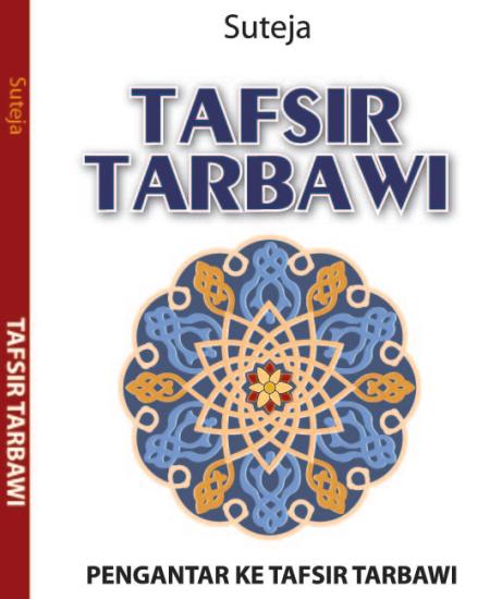 Buku Tafsir Tarbawi:Pengantar ke Tafsir Tarbawi (Download PDF Gratis !!!!)