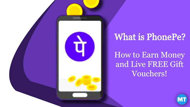 What is PhonePe? How to Earn Money and Live FREE Gift Vouchers! (complete information)