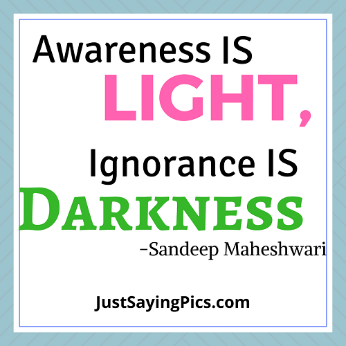 sandeep-maheshwari-quotes-awareness-is-light