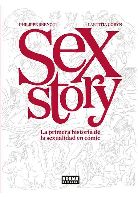 """Reseña de """"Sex Story"""" de Philippe Brenot y - Norma Editorial"""