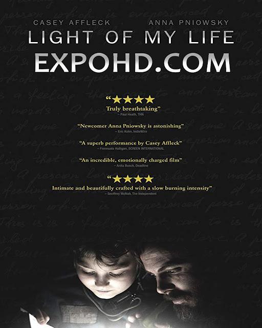 Light Of My Life 2019 IMDb 480p | BluRay 720p | Esub 1.3Gbs [Download]