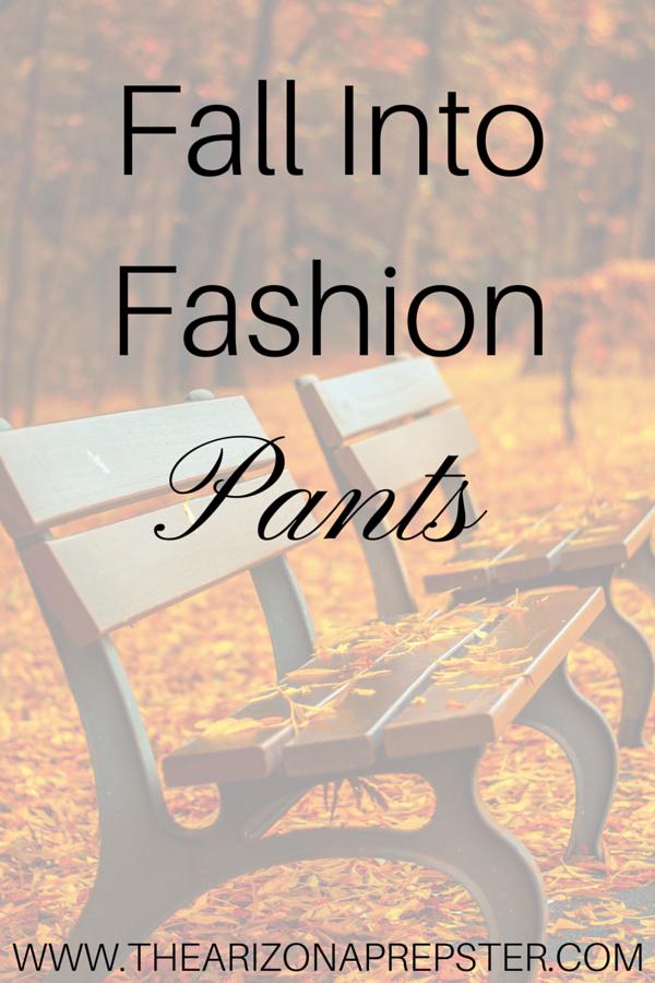 Fall Into Fashion: Pants