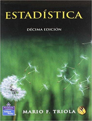 Estadística, 10ma Edición – Mario F. Triola