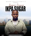 Music: James Brown - Ikpa Suger (prod by Godson)
