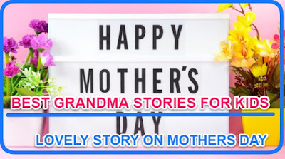 {Grandma stories for kids} MOTHER'S DAY | Best moral story for kids