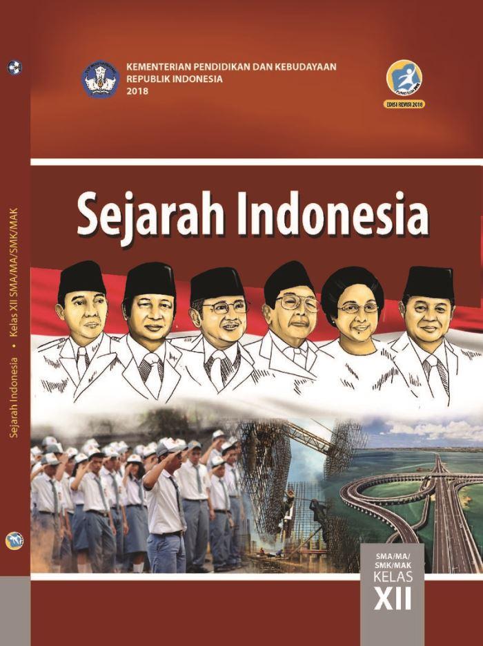 Buku Siswa SMA/MA Kelas XII Sejarah Indonesia