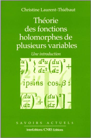 Livre : Théorie des fonctions holomorphes de plusieurs variables - Christine Laurent-Thiébaut PDF