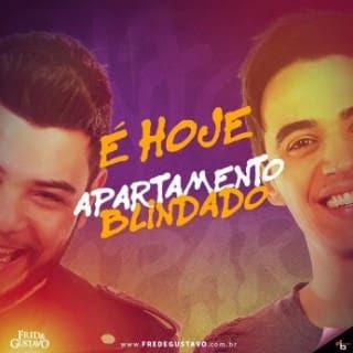 Baixar Musica Apartamento Blindado – Fred e Gustavo MP3 Gratis