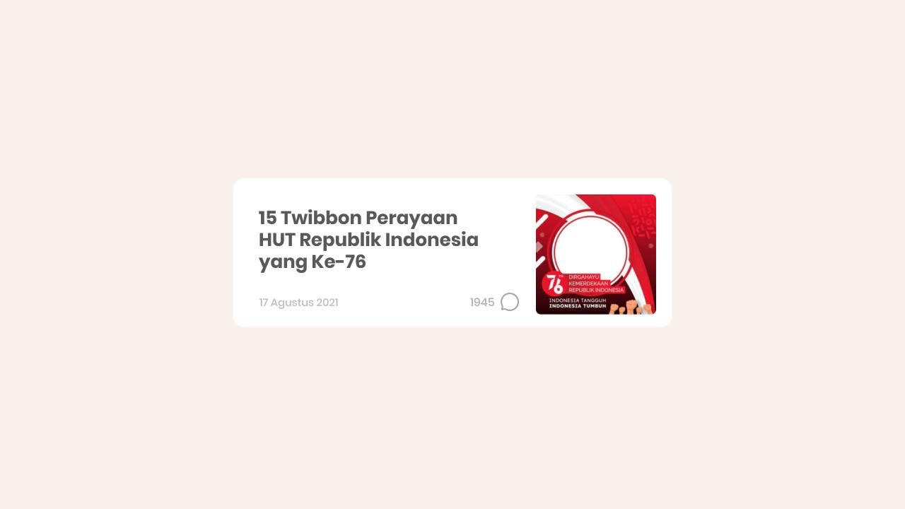 Twibbon Keren untuk Mengekspresikan HUT Indonesia ke-76