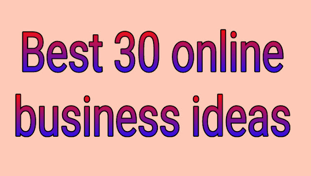 Best 30 online business ideas in Hindi