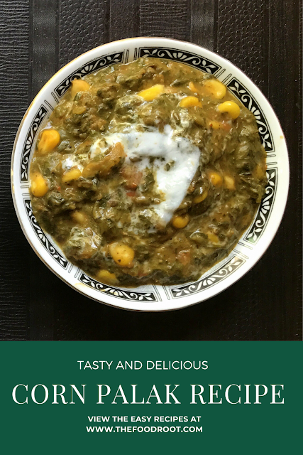 A highly nutritious Corn Palak Recipe