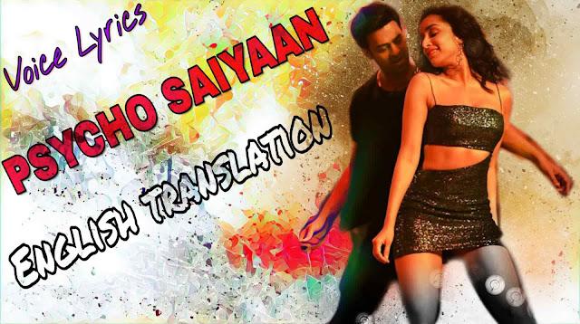 Psycho Saiyaan Lyrics In English - Translation