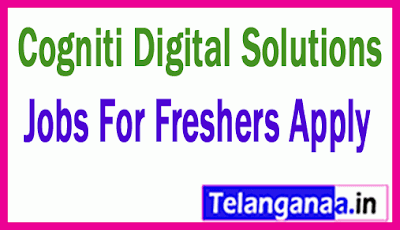 Cogniti Digital Solutions Recruitment Jobs For Freshers Apply