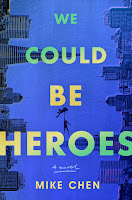 blue book cover for WE COULD BE HEROES