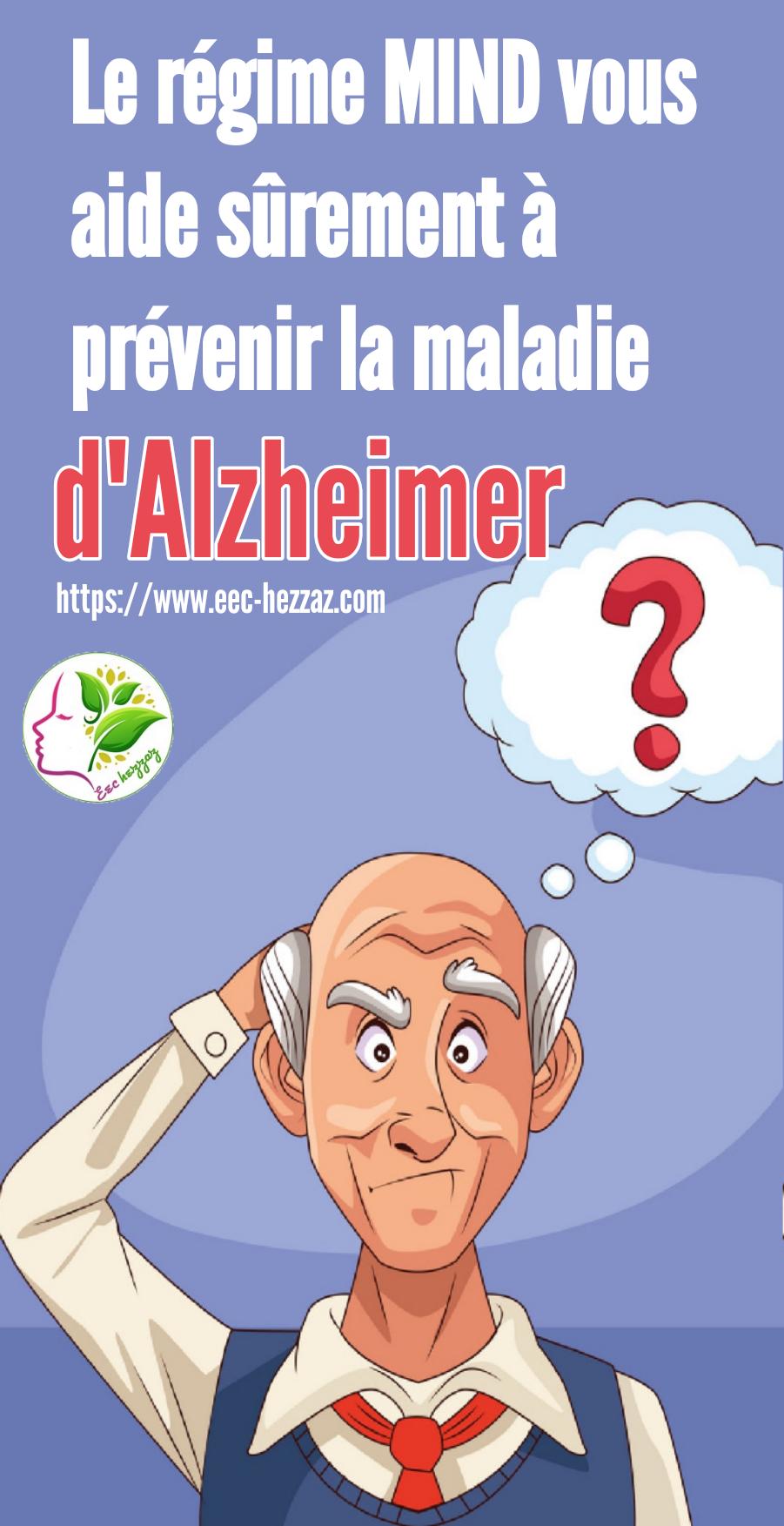 Le régime MIND vous aide sûrement à prévenir la maladie d'Alzheimer