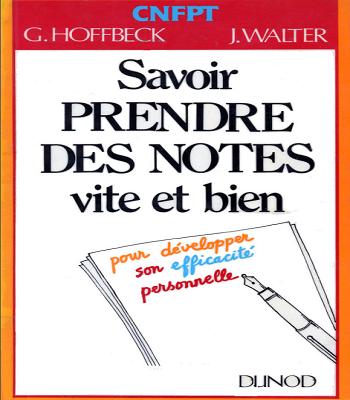 Savoir prendre des notes vite et bien PDF