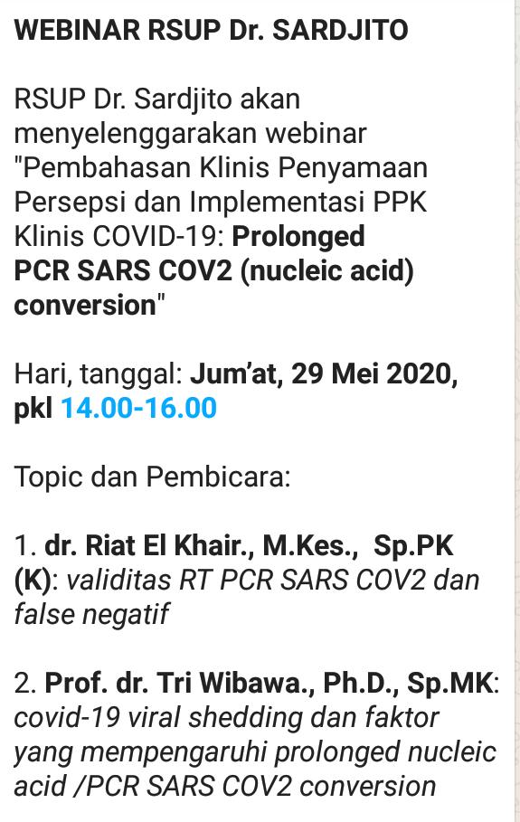 """Webinar RSUP dr. SARDJITO """"Pembahasan Klinis Penyamaan Persepsi dan Implementasi PPK Klinis COVID-19: *Prolonged PCR SARS COV2 (nucleic acid) conversion*"""""""