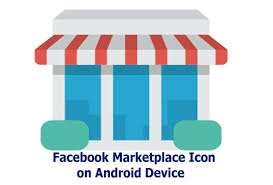 How to Get Facebook Marketplace Icon on Android