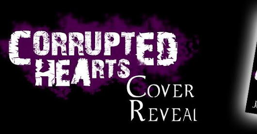Cover Reveal: Corrupted Hearts by Julian Napier