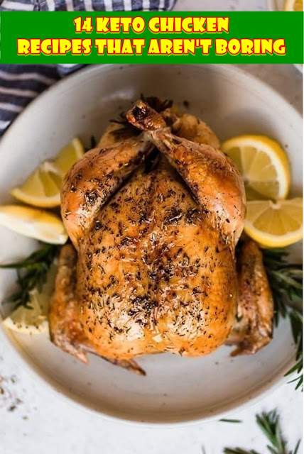 14 #Keto #Chicken #Recipes #That #Aren't #Boring