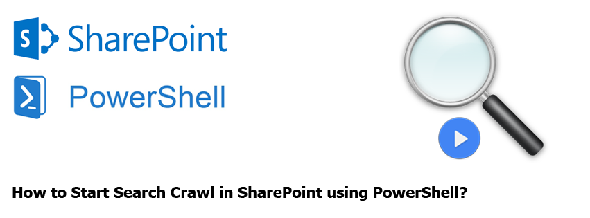 sharepoint start full crawl, incremental crawl powershell