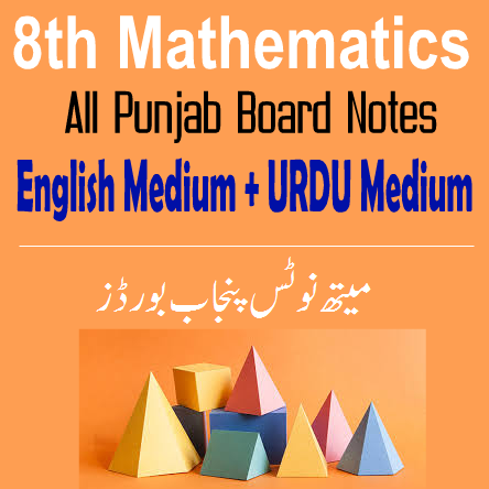 Easy Notes Publishers 8th Class Mathematics Notes In PDF Download