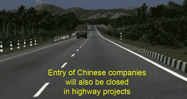 Entry of Chinese companies will also be closed in highway projects
