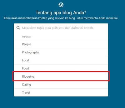 Pilih topik blog sesuai keinginan Sobat, contoh Blogging. Jika sudah klik Lanjutkan.