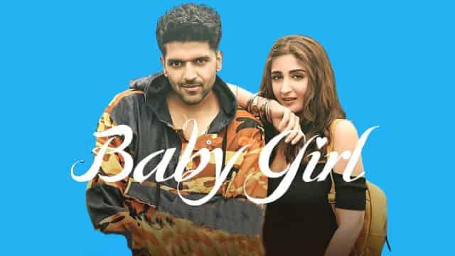 Baby Girl Lyrics - Guru Randhawa, Baby Girl Lyrics  guru, Baby Girl Lyrics dhvani bhanushali,