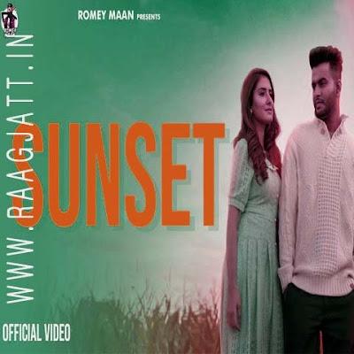 Sunset by Romey Maan lyrics