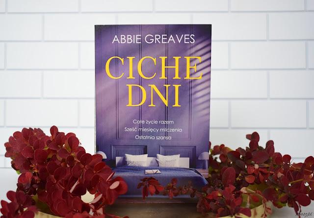 """""""Ciche dni"""" Abbie Greaves"""