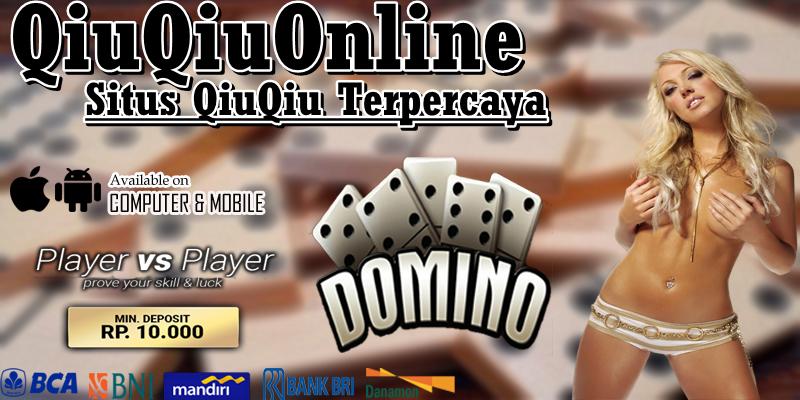 Hasil gambar untuk Bermain Judi Domino QiuQiu Versi Android