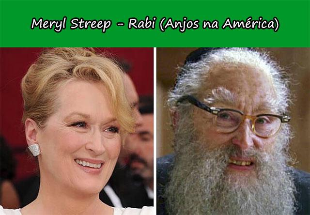Meryl Streep - Rabi (Anjos na América)