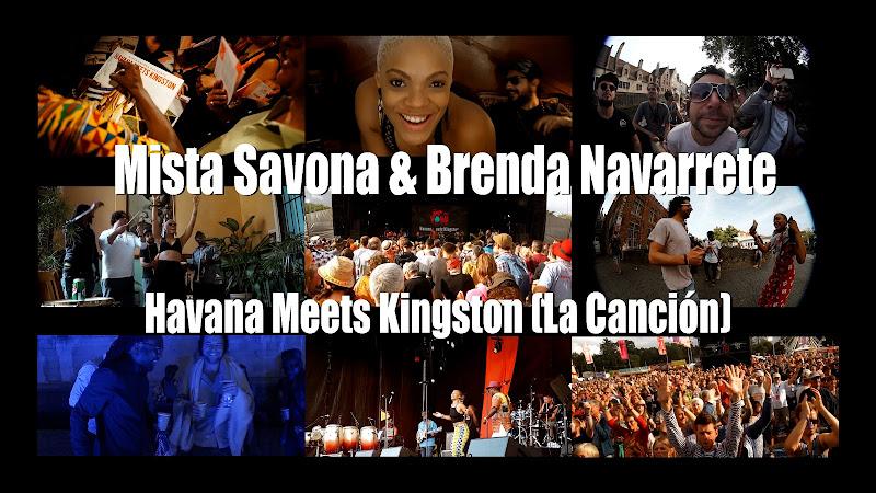 Mista Savona & Brenda Navarrete - Havana Meets Kingston (La Canción). Portal Del Vídeo Clip Cubano. Música de Cuba y Jamaica.