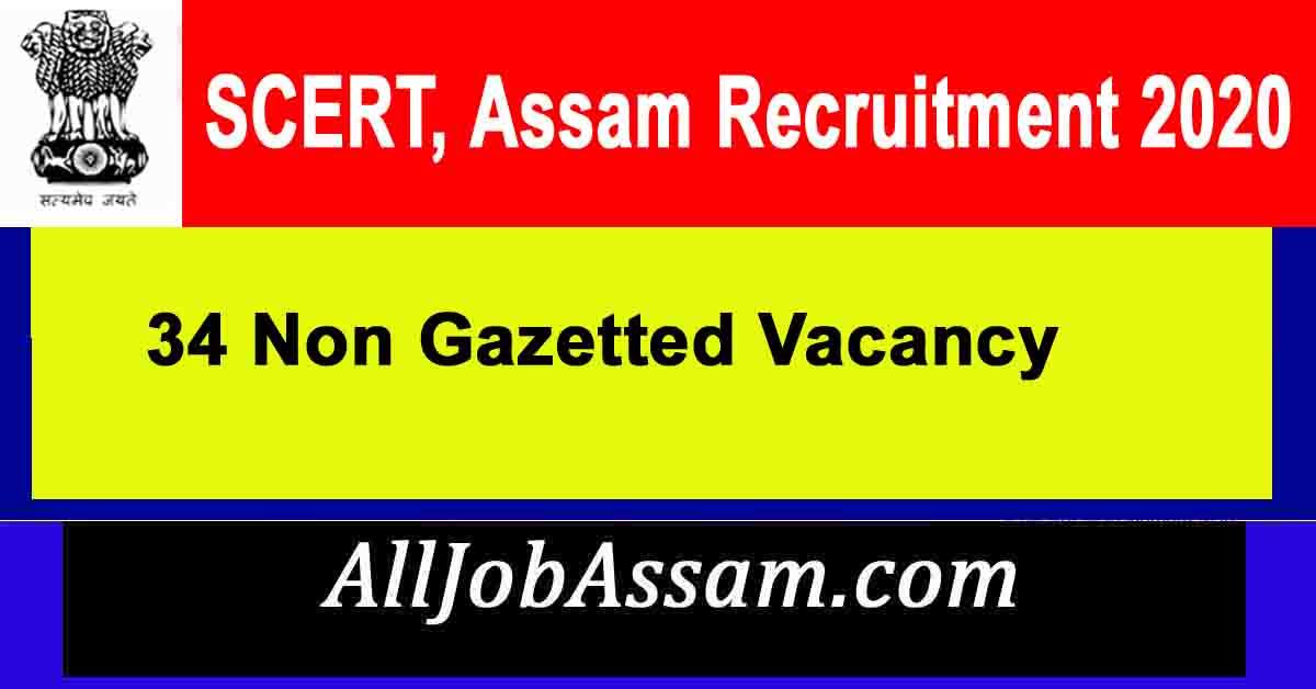 SCERT, Assam Recruitment 2020